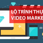 lo trinh thuc hien video marketing