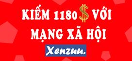 Kiếm 1180$ với mạng xã hội XENZUU